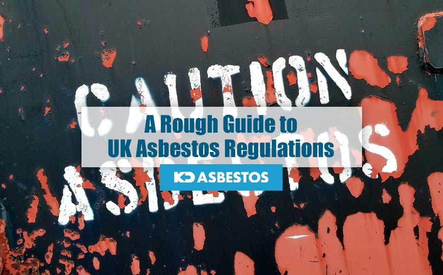 UK Asbestos Regulations
